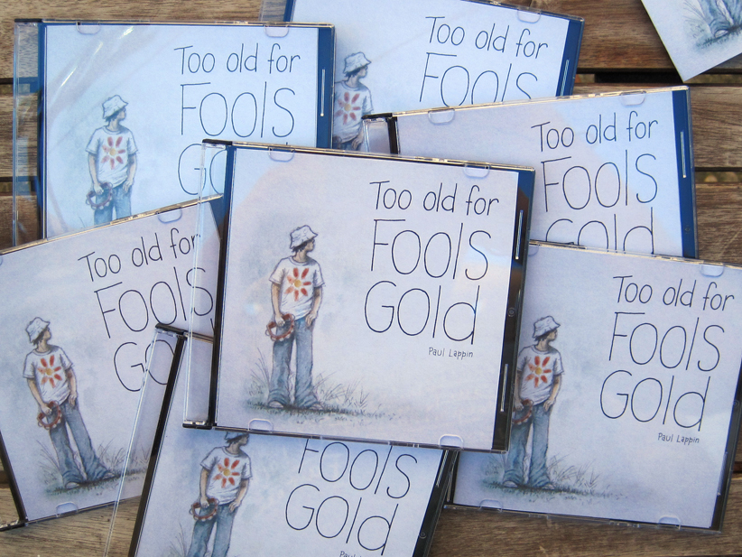 """Too Old For Fools Gold"" – a personal music project"